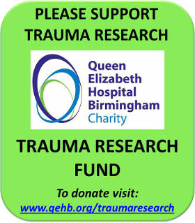 Donate to the Queen Elizabeth Hospital Birmingham Trauma Research Fund at www.qehb.org